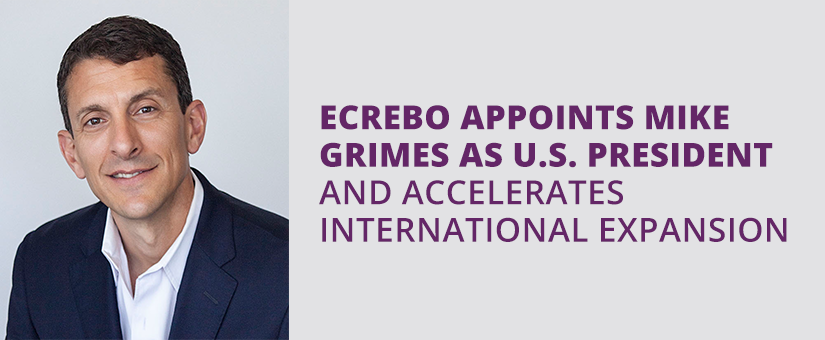 Mike Grimes Joins Ecrebo as President, North America